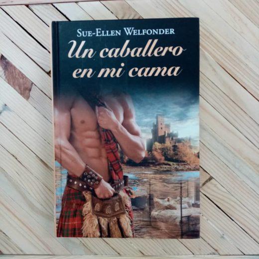 Libro Un caballero en mi cama de Sue-Ellen Welfonder