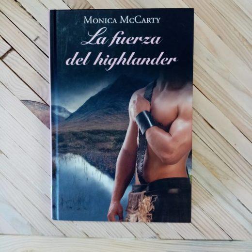 La fuerza del highlander de Monica McCarty