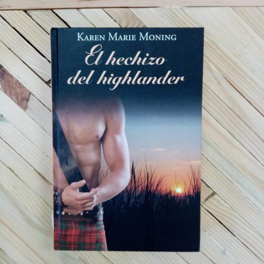 Libro El hechizo del highlander de Karen Marie Moning