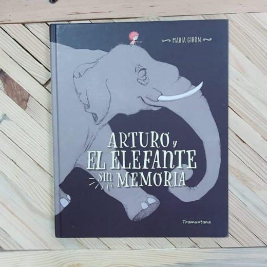 Cuento infantil Arturo y El Elefante sin Memoria de Tramuntana