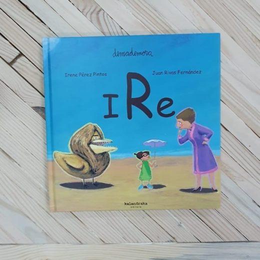 "Cuento infantil ""IRe"" de Kalandraka"
