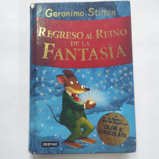 Libro Geronimo Stilton Regreso al Reino de la Fantasía